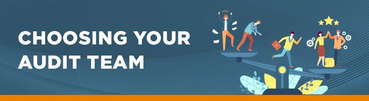 Choosing your audit team