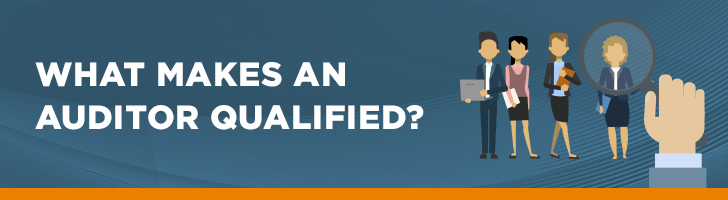 What makes a qualified auditor?