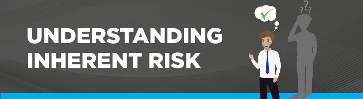 Understanding inherent risk