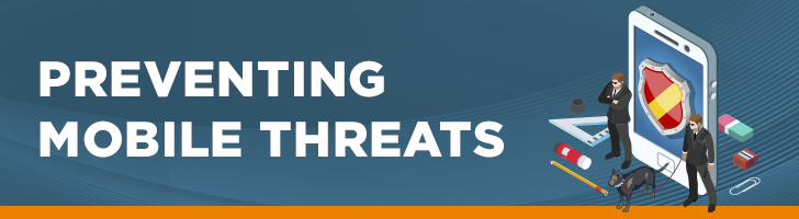Preventing mobile threats