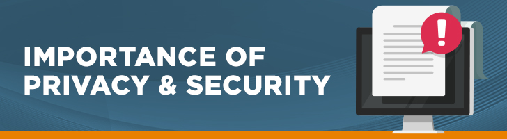 Importance of privacy & security