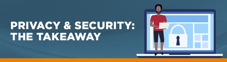 Privacy & security takeaways