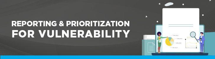 Reporting a prioritization for vulnerability