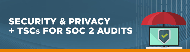 Security and privacy TSCs for SOC 2 audits