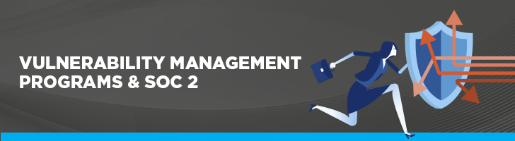 Vulnerability management programs with SOC 2